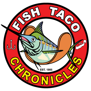 Fish Taco Chronicles