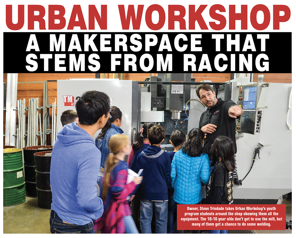 URBAN WORKSHOP – A Makerspace That STEMS From Racing | cnc